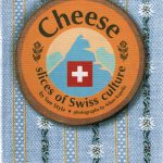 Cheese slices of swiss culture